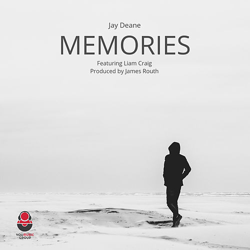 Jay Deane - Memories Ft Liam Craig by Jay Deane