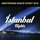 Amsterdam Dance Event 2018 / İstanbul Nights de Various Artists