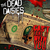 Can't Take It with You by The Dead Daisies