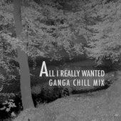 All I Really Wanted (Ganga Chill Mix) de Ronny Morris