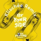 By Your Side (Klischée Remix) by Klischée