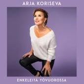 Enkeleitä yövuorossa de Arja Koriseva