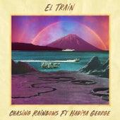 Chasing Rainbows von El. Train