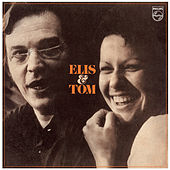 Elis & Tom by Elis Regina