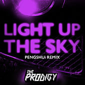Light Up the Sky (PENGSHUi Remix) de The Prodigy