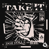 Take It de Dom Dolla