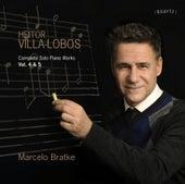 Villa-Lobos: Complete Solo Piano Works, Vols. 4 & 5 de Marcelo Bratke