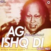 Ag Ishq Di by Nusrat Fateh Ali Khan