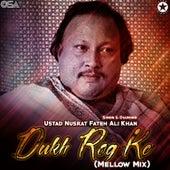Dukh Rog Ke by Nusrat Fateh Ali Khan