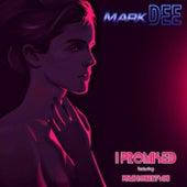 I Promised (feat. John Robertson) von Mark Dee