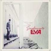 Simplesmente Eva by Banda Eva