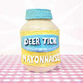 Mayonnaise de Deer Tick
