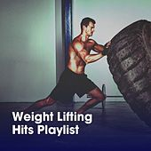 Weight Lifting Hits Playlist von Cardio All-Stars