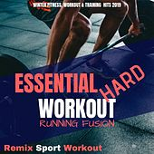 Essential Hard Workout Fitness Running Fusion (Winter Fitness, Workout & Training Hits 2019) de Remix Sport Workout
