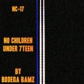 Nc-17 by Bodega Bamz