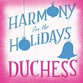 Harmony for the Holidays de Duchess