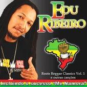 Roots Reggae Classics, Vol. 1 (E Outras Canções) de Edu Ribeiro