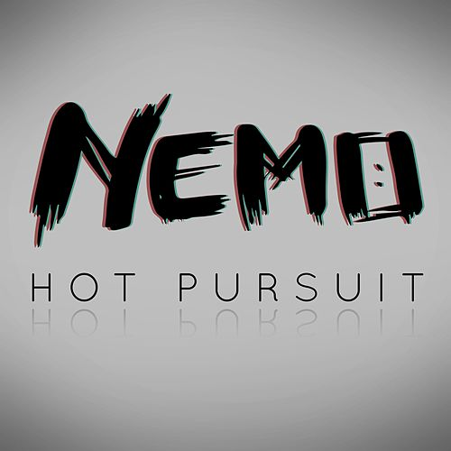 Hot Pursuit von Nemo
