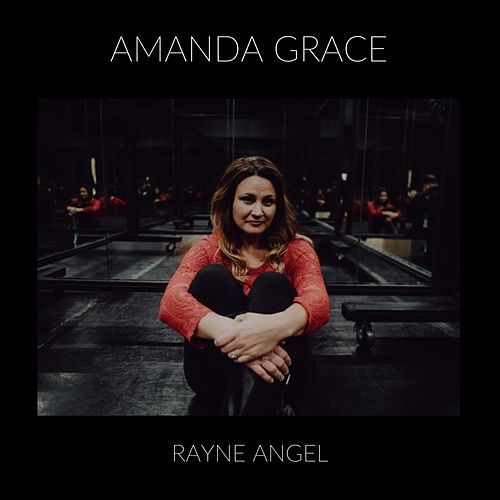 Rayne Angel by Amanda Grace