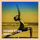 Power Yoga Music by Various Artists