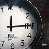 Me Time (Remix) [feat. 24Hrs & Eric Bellinger] by E Bleu