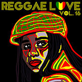 Reggae Love Vol, 16 by Various Artists