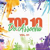 Top 10 do Arrocha, Vol. 1 de Various Artists