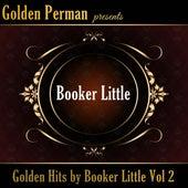 Golden Hits by Booker Little Vol 2 de Booker Little