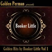 Golden Hits by Booker Little Vol 1 de Booker Little