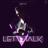Let's Talk by Drifta