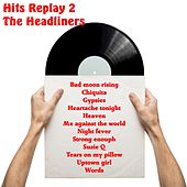 Hits Replay 2 von The Headliners