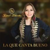 La Que Canta Bueno de Karol Briceño