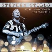 For Whatever It's Worth de Stephen Stills