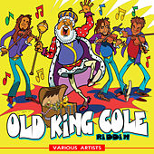 Old King Cole Riddim by Various Artists