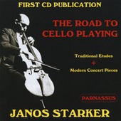 The Road to Cello Playing by Janos Starker