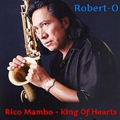 Rico Mambo - King of Hearts von Roberto