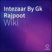 Intezaar By Gk Rajpoot de Wiki