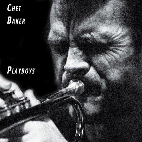 Playboys de Chet Baker