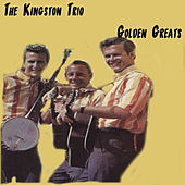 Golden Greats de The Kingston Trio