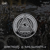 Demon Tweaks VS BLAME Illuminati von Various Artists