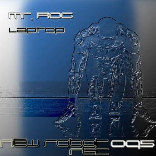 Laptop - Single by Mr.Rog