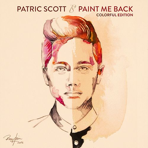 Paint Me Back Colorful Edition (Colorful Edition) by Patric Scott