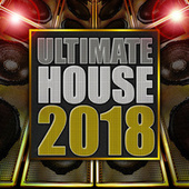 Ultimate House 2018 di Various Artists