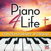 Piano 4 Life: Contemporary Worship de Steven C
