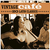 Vintage Café: 20 Latin Classics by Various Artists