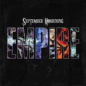 Empire by September Mourning