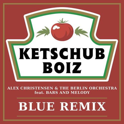 Blue (feat. Bars and Melody) (Ketschub Boiz Remix) von Alex Christensen