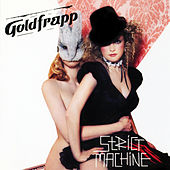 Strict Machine von Goldfrapp