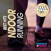 Best Hits for Indoor Running Fall 2018 by Various Artists