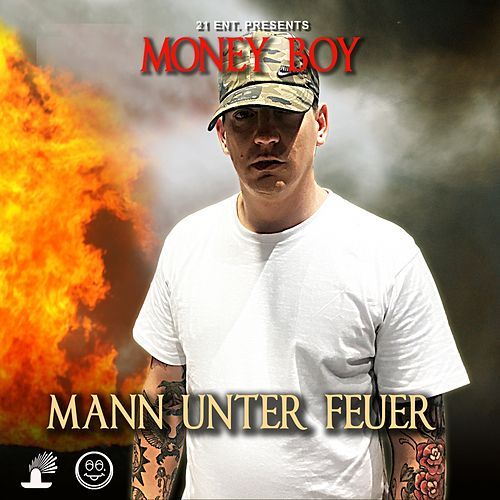 Mann unter Feuer von Money Boy